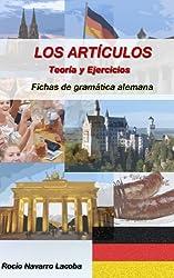 Los artículos alemanes - Teoría y ejercicios (Fichas de alemán) (Spanish Edition)