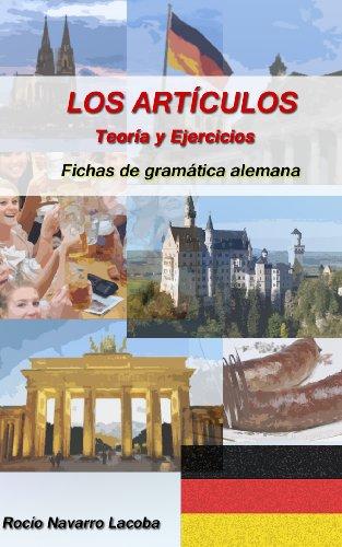 Los artículos alemanes - Teoría y ejercicios (Fichas de alemán)