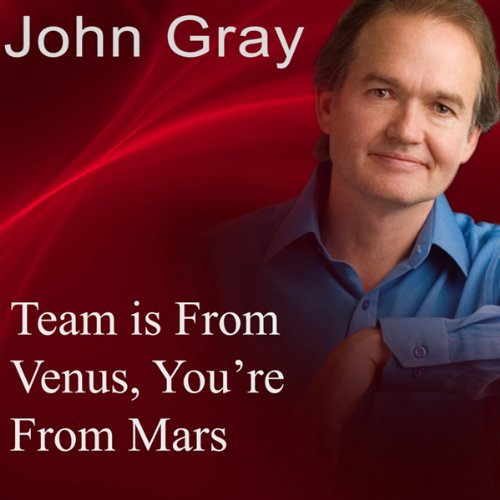 Team Is from Venus, You're from Mars  Audiolibri