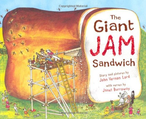 The Giant Jam Sandwich by John Vernon Lord (2009-06-05)