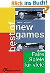 Best of New Games: Faire Spiele für v...