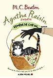 Agatha Raisin enquête : Remède de cheval