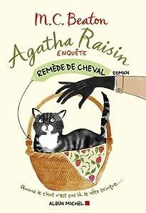 vignette de 'Agatha Raisin enquête n° 2<br /> Remède de cheval (M.C. Beaton)'