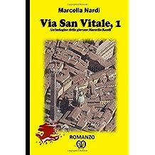 Via San Vitale, 1: Un'indagine della giovane Marcella Randi: Volume 1 (Le indagini del commissario Marcella Randi)