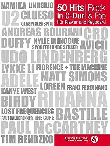 50 Hits in C-Dur: Rock & Pop: Für Klavier und Keyboard (Hits Songbook)