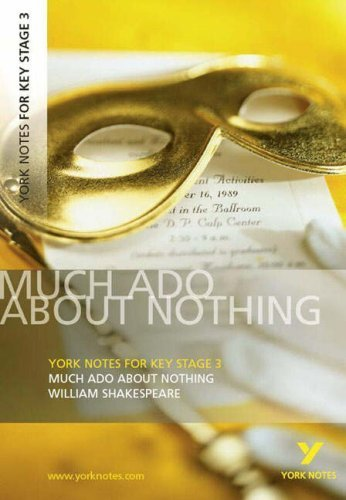 Much Ado About Nothing: York Notes for KS3 Shakespeare (York Notes Key Stage 3) by Shakespeare, William (2007) Paperback