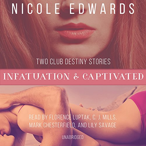 Infatuation & Captivated (Club Destiny)