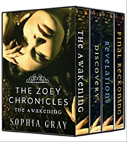 The Zoey Chronicles: The Complete Collection (Vol. 1-4) by [Gray, Sophia]