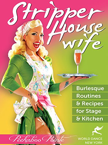 stripper-housewife-burlesque-routines-recipes-for-stage-kitchen