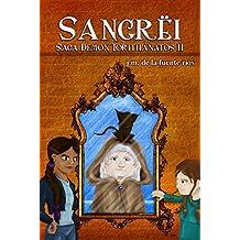 Sangrëi (Saga Demon Torithánatos nº 2)