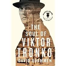 The Soul of Viktor Tronko (Nancy Pearl's Book Lust Rediscoveries)
