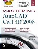 Mastering AutoCAD Civil 3D 2008