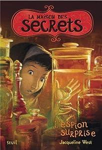 """Afficher """"La maison des secrets n° 3 L'espion surprise"""""""