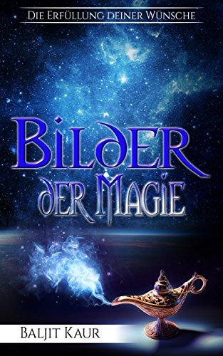 Livres Couvertures de Bilder der Magie: Die Erfüllung deiner Wünsche