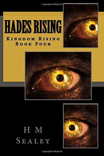 Hades Rising: Kingdom Rising Book Four: Volume 4