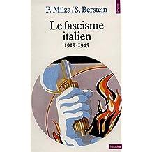 Le fascisme italien, 1919-1945