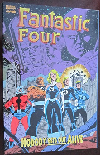 Fantastic Four: Nobody Gets out Alive by Tom DeFalco (31-Dec-1995) Paperback