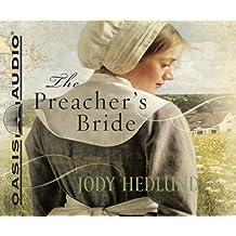 The Preacher's Bride by Jody Hedlund (2011-01-15)