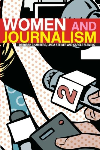 Women and Journalism: Written by Deborah Chambers, 2004 Edition, Publisher: Routledge [Paperback]