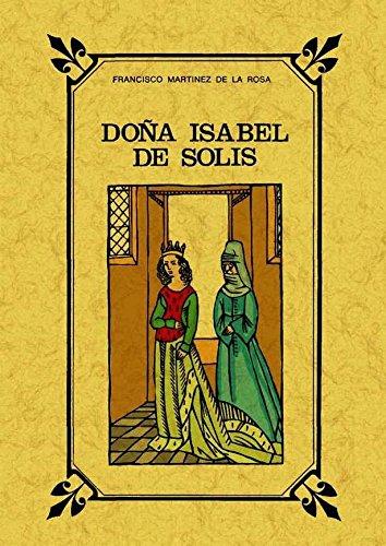 Doña Isabel de Solis : reyna de Granada