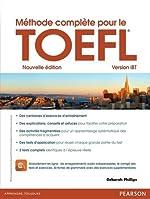 Méthode complète pour le TOEFL - Version iBT de Deborah Phillips