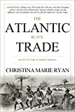 The Atlantic Slave Trade: Slave Culture in North America (English Edition)