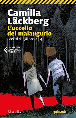 Luccello del malaugurio (I delitti di Fjallbäcka Vol. 4) (Italian ...