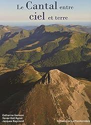 Le Cantal : Entre ciel et terre