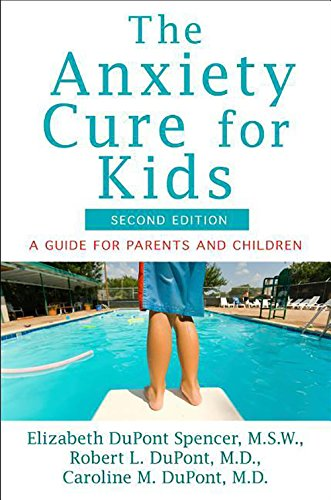 the-anxiety-cure-for-kids-a-guide-for-parents-and-children-second-edition