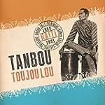 Tanbou Toujou Lou (2lp/Gatefold) [Vin...