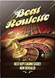 Roulette Strategies: roulette tips (English Edition)