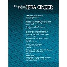 IPRA-CINDER International Review: Blockchain and Land Registries (ICIR Book 1) (English Edition)