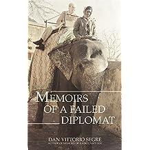 Memoirs of a Failed Diplomat
