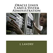 Oracle Linux 5 and 6 System Administration