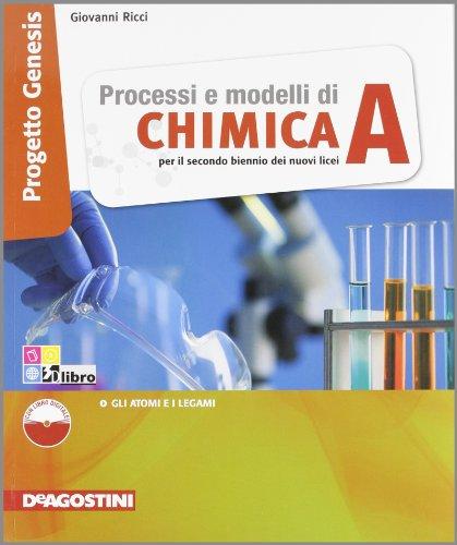 Processi e modelli di chimica. Per le Scuole superiori. Con espansione online: CHIMICA PR.GENESIS A +LD: 1