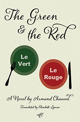 The Green and the Red: A Novel