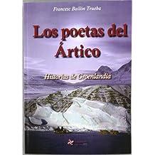 Poetas Del Artico, Los (Reflexiones (guadalturia))