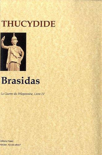 Brasidas : La Guerre du Péloponnèse, livre 4