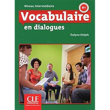 Vocabulaire en dialogues - Niveau intermédiaire - Livre + CD - 2ème édition
