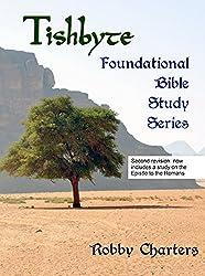 Tishbyte Foundational Bible Study Series (English Edition)