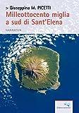 Milleottocento miglia a sud di Sant'Elena