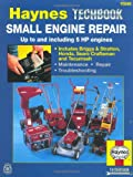 Small Engine Repair Manual (Haynes Repair Manual (Paperback))