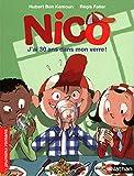 Nico, j'ai 30 ans dans mon verre - Roman Vie quotidienne - De 7 à 11 ans