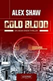 Cold Blood: Thriller (Aidan Snow)