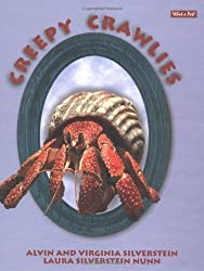Creepy Crawlies (What a Pet!) by Alvin Silverstein (2003-08-06)