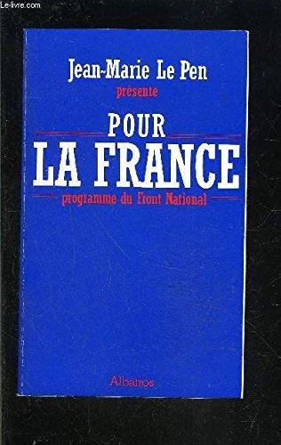 Pour la France : Programme