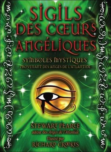 Sigils des coeurs angéliques - Coffret livre + 44 cartes