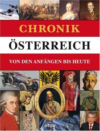 Chronik Österreich: Von den Anfängen bis Heute