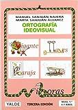 Ortografía Ideovisual Nivel 1º - Tercera Edición