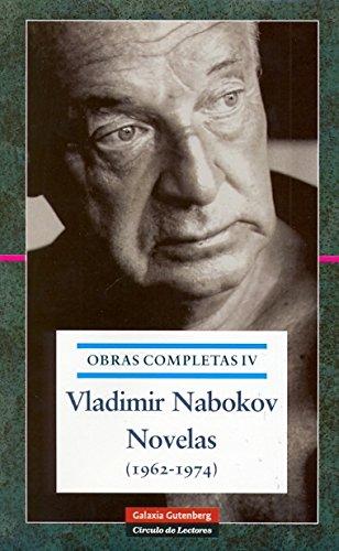 Novelas 1962-1974: Obras completas. Vol.IV por Vladimir Nabokov